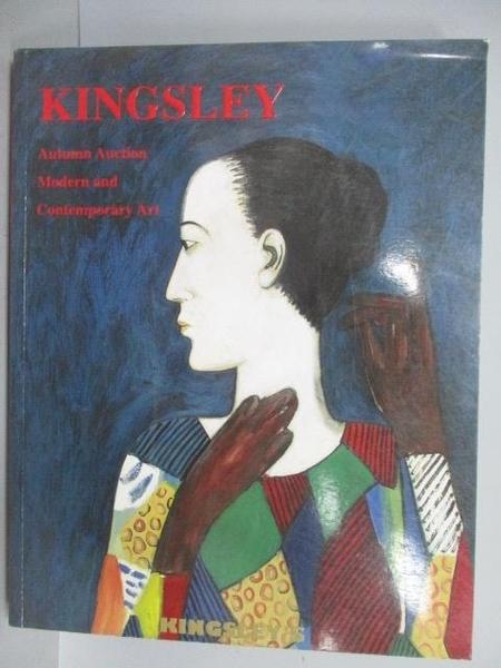 【書寶二手書T6/收藏_PMW】Kingsley Autumn Auction 2007_Modern and…2007/12