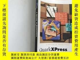 二手書博民逛書店英文原版罕見Quark XPress A PREVIEW TO