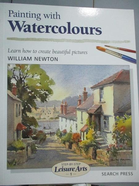 【書寶二手書T2/藝術_XGQ】Painting With Watercolours_Newton, William