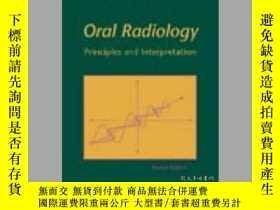二手書博民逛書店Oral罕見Radiology: Principles and Interpretation-口腔放射學:原理與解