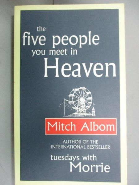 【書寶二手書T7/心靈成長_JKI】The Five People You Meet in Heaven_Mitch Albom