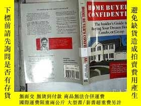 二手書博民逛書店HOME罕見BUYER S CONFIDENTIAL.Y261116