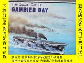 二手書博民逛書店The罕見Escort Carrier Gambier BayY256260 Al Ross Naval In
