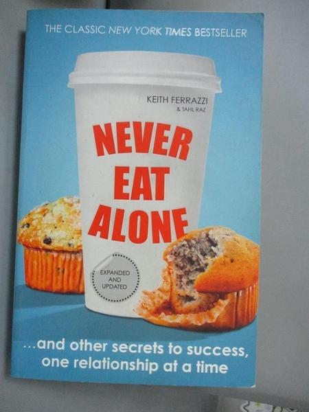 【書寶二手書T8/財經企管_OAM】Never Eat Alone: And Other Secrets to Succ