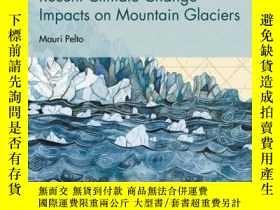 二手書博民逛書店Recent罕見Climate Change Impacts on Mountain GlaciersY410