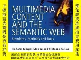 二手書博民逛書店Multimedia罕見Content And The Semantic WebY256260 Stamou,