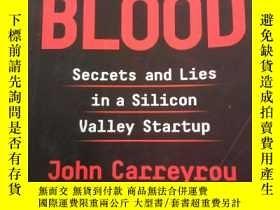 二手書博民逛書店Bad罕見Blood:Secrets and Lies in a Silicon Valley Startup