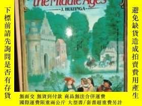 二手書博民逛書店The罕見Waning Of The Middle AgesY256260 Johan H. Huizinga