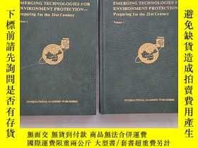 二手書博民逛書店很少見《EMERGING罕見TECHNOLOGIES FOR ENVIRONMENT PROTECTION-Pre