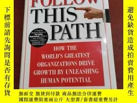 二手書博民逛書店Follow罕見this Path How the Worlds Greatest Organizations D