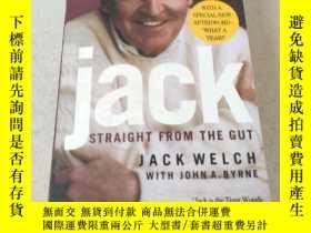 二手書博民逛書店Jack罕見STRAIGHT FROM THE GUT:傑克直接說了實話Y212829