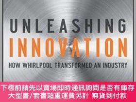 二手書博民逛書店預訂Unleashing罕見Innovation: How Whirlpool Transformed An In