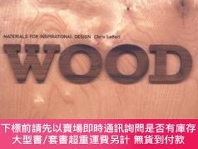 二手書博民逛書店Wood:罕見Materials For Inspirational DesignY255174 Chris