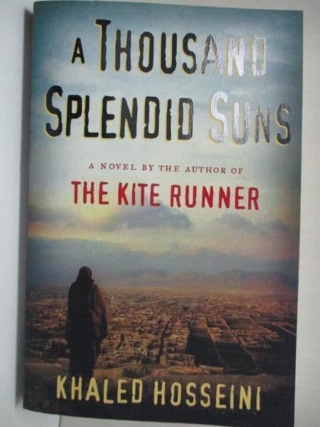 【書寶二手書T9/原文小說_KE1】A Thousand Splendid Suns_Khaled Hosseini