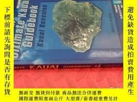 二手書博民逛書店【英文原版】The罕見Ultimate Kauai Guidebook(第6版)( 如圖)Y25633 And