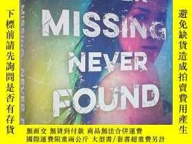 二手書博民逛書店Never罕見Missing, Never Found (精裝原版外文書)Y18233 Amanda Pani