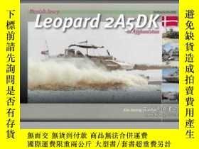 二手書博民逛書店Danish罕見Army Leopard 2A5DK in Afghanistan-丹麥陸軍豹2A5DK在阿富汗奇