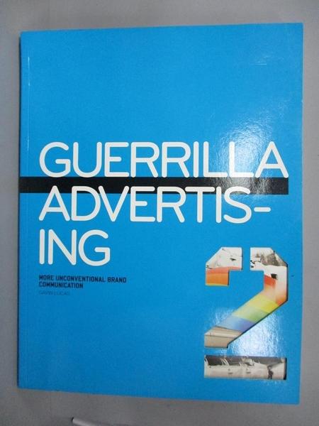 【書寶二手書T4/設計_JLE】Guerrilla Advertising 2_Gavin Lucas