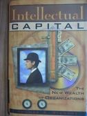 【書寶二手書T4/大學資訊_PHM】Intellectual capital_Thomas A.Stewart