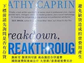 二手書博民逛書店Breakdown,罕見Breakthrough: The Pr
