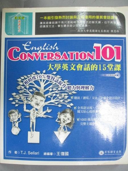【書寶二手書T1/語言學習_QFI】English Conversation 101(1CD)_金振寧, T.J.Sellari