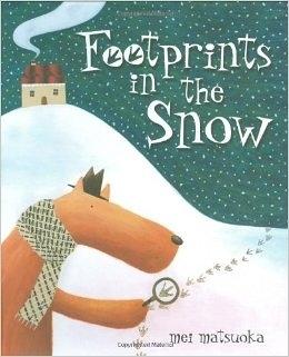 《主題:友誼.自我認同》FOOTPRINTS IN THE SNOW 英文繪本 【中譯:雪地裡的腳印】