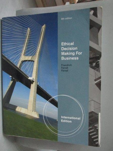 【書寶二手書T9/大學商學_XBJ】Ethical Decision Making for Business 8/e_J