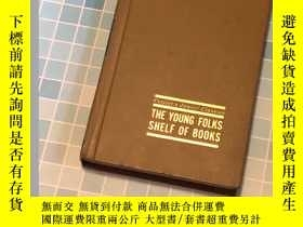 二手書博民逛書店The罕見Young Folks Shelf of BooksY