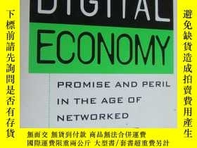 二手書博民逛書店DIGITAL罕見ECONOMY-Promise and peril in the age of networke