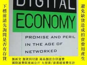 二手書博民逛書店DIGITAL罕見ECONOMY-Promise and peril in the age of networke