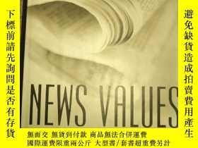 二手書博民逛書店News罕見Values: Ideas For An Information Age 新聞價值 信息時代的理念 精