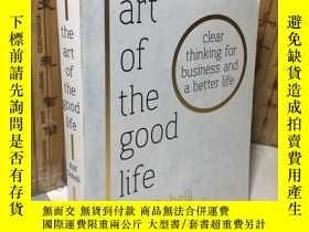 二手書博民逛書店The罕見Art of the Good Life: 52 Surprising Shortcuts to Hap