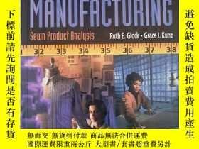 二手書博民逛書店Apparel罕見Manufacturing Sewn Product Analysis Third Editio