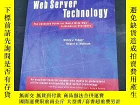 二手書博民逛書店Web罕見Server Technology: The Advanced Guide for World Wide