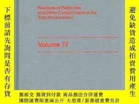 二手書博民逛書店Residue罕見Reviews (Volume 77, 198