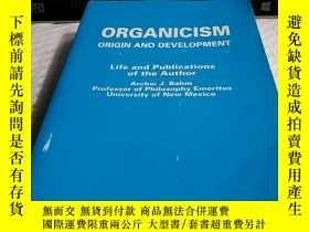 二手書博民逛書店ORGANICISM罕見ORIGIN AND DEVEL OPM
