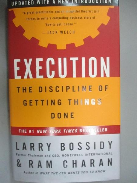 【書寶二手書T7/財經企管_JMV】Execution_Larry Bossidy