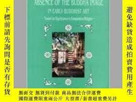 二手書博民逛書店Absence罕見of the Buddha Image in
