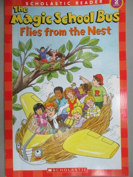 【書寶二手書T4/百科全書_KJQ】The Magic School Bus Flies from the Nest_C