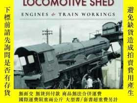 二手書博民逛書店Worcester罕見Locomotive Shed-伍斯特機務棚Y414958 出版2020