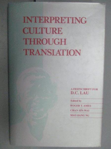 【書寶二手書T2/社會_QOD】Interpreting Culture Through Translation