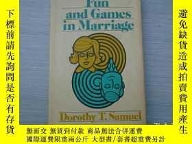 二手書博民逛書店Fun罕見and Games in Marriage Samue