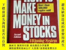 二手書博民逛書店HOW罕見TO MAKE MONEY IN STOCKS 英文原版Y18829 出版1995