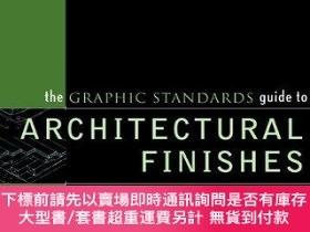 二手書博民逛書店The罕見Graphic Standards Guide To Architectural FinishesY