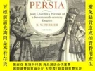 二手書博民逛書店A罕見Journey To PersiaY255562 R. W. Ferrier I. B. Tauris