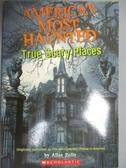 【書寶二手書T3/原文小說_OFE】Americas Most Haunted True Scary Places_Allan Zullo