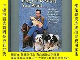 二手書博民逛書店How罕見to Get Your Dog to Do What You Want: A Loving Approa