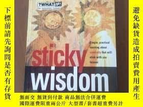 二手書博民逛書店Sticky罕見Wisdom: How to Start a Creative Revolution at Wor