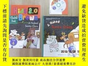 二手書博民逛書店布朗兒童英語罕見A Naked Santa Claus(level three,book 4)附光盤,附練習冊 精