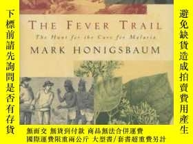 二手書博民逛書店Fever罕見Trail: The Hunt for the C